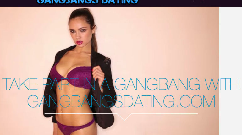 gangbangs dating